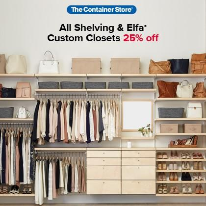 Shelving & Elfa & Custom Closets Sale from The Container Store