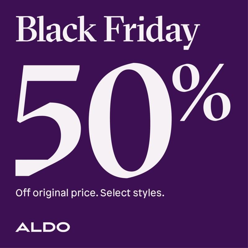 Black Friday - 50% Off original price from ALDO Shoes