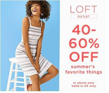 Summertime and the savings are oh so good! from Loft Outlet