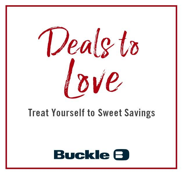 Deals To Love! from Buckle