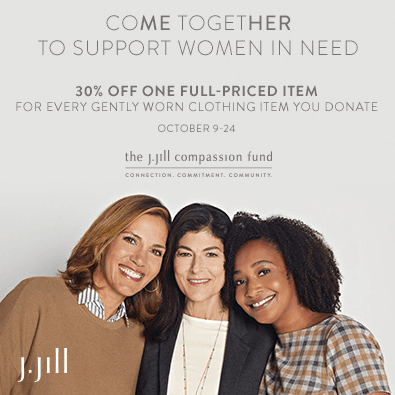 The J. Jill Compassion Fund. Supporting Women in Need.