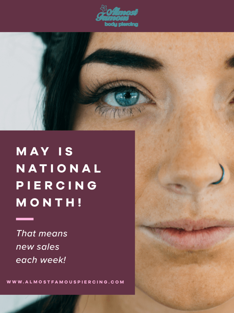 National Piercing Month Deals from Almost Famous Body Piercing