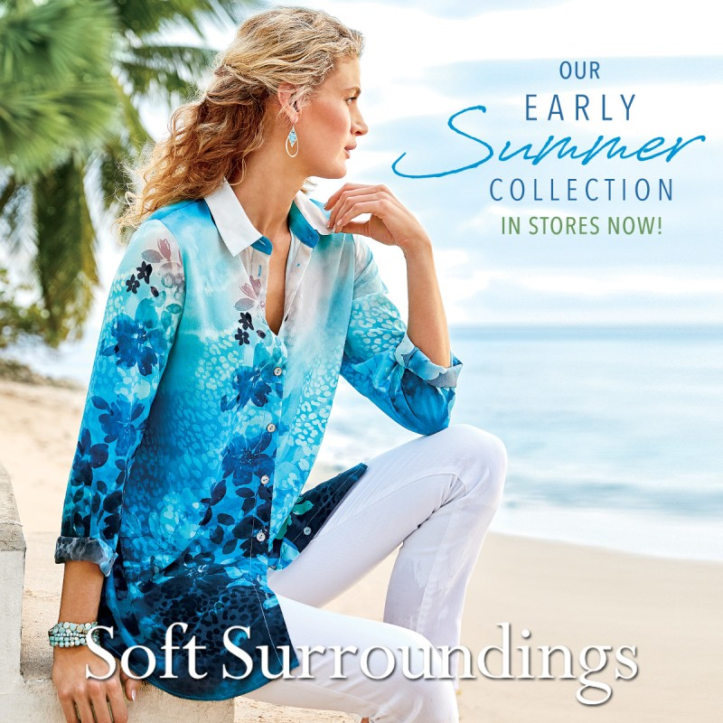 Shop Our Early Summer Collection in Stores Now!