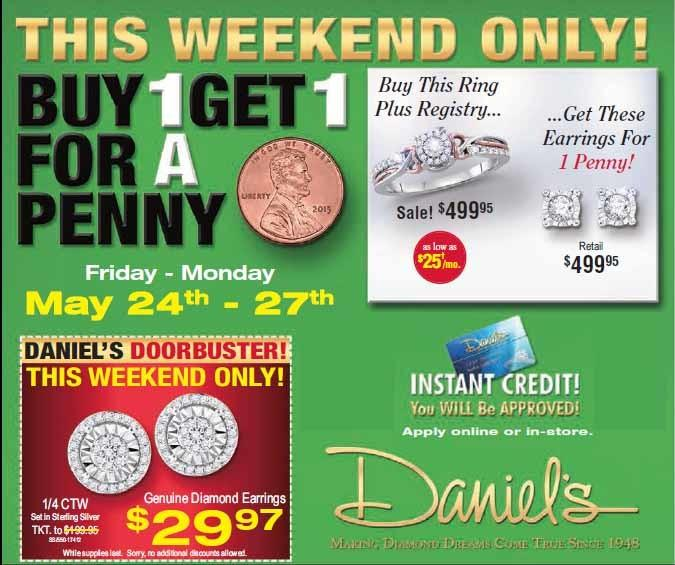 Daniel's Jewelers BOGO For a Penny Sale May 24-27, 2019 from Daniel's Jewelers