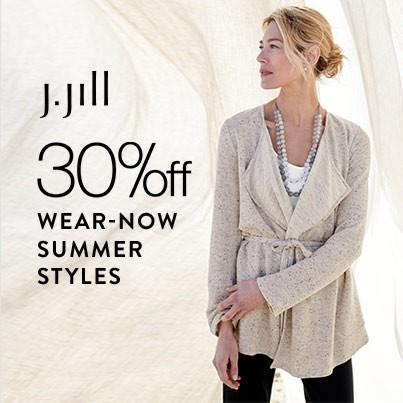 30% Off Wear Now Summer Styles* at J.Jill from J.Jill