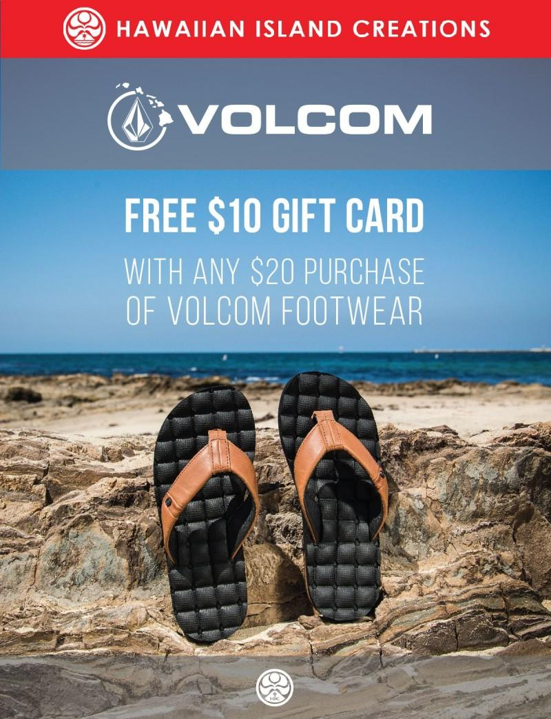 Free $10 Gift Card with $20 Purchase Volcom Footwear from Hawaiian Island Creations