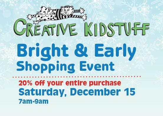 Bright & Early Shopping Event - 20% off your entire purchase during shopping event from Creative Kidstuff