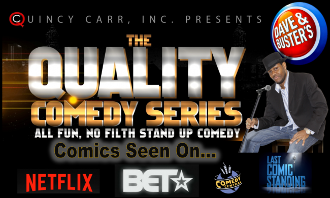 The Quality Comedy Series at Dave & Busters