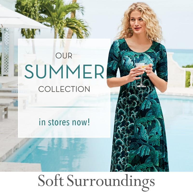 Soft Surroundings Summer Collection Now in Stores!
