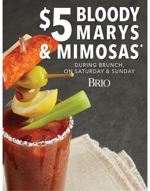 $5 Bloody Marys and Mimosas! from Brio Tuscan Grille