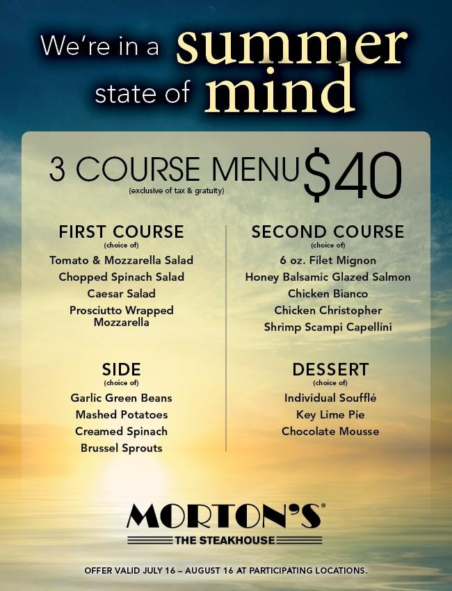 Summer 3-course Menu for $40 from Morton's The Steakhouse