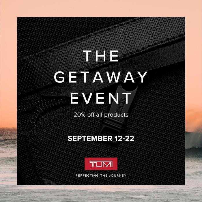 GETAWAY EVENT from TUMI