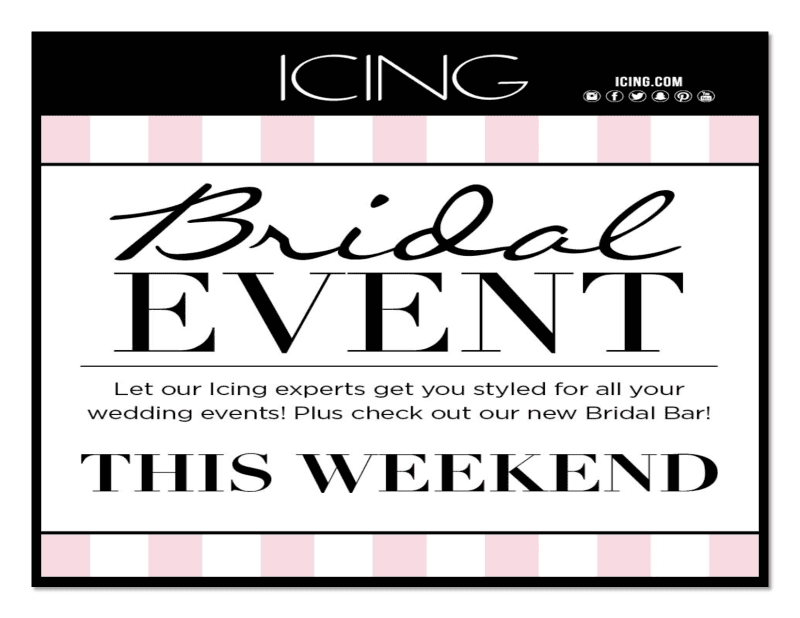 Bridal Event March 23rd-25th from Icing