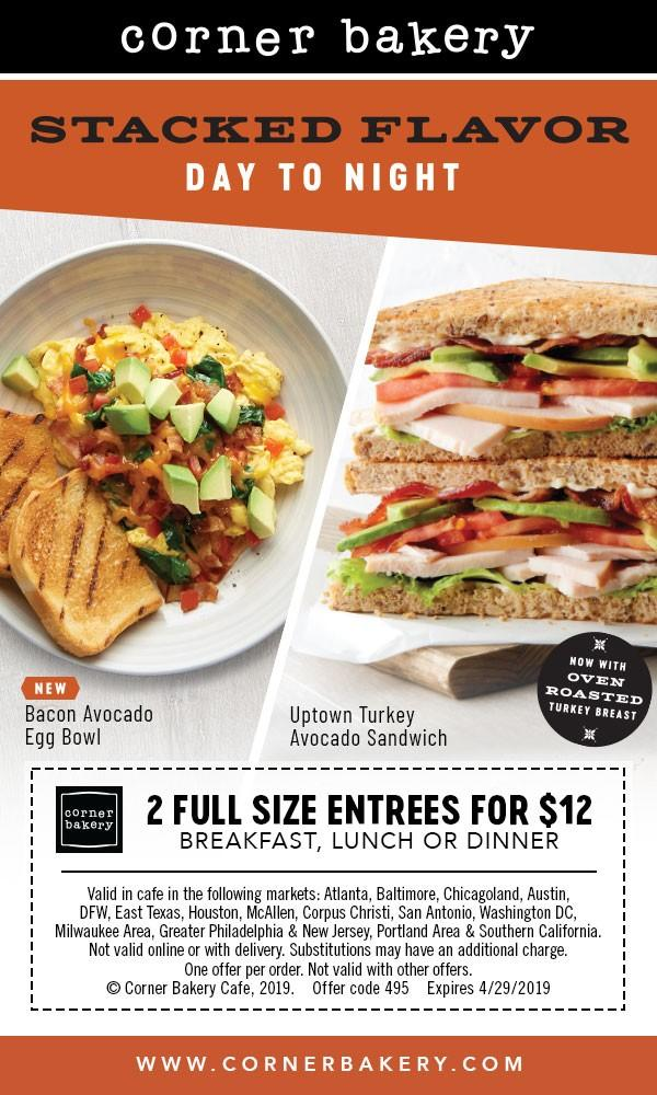 2 Full Size Entrees at for Only $12! from Corner Bakery Cafe