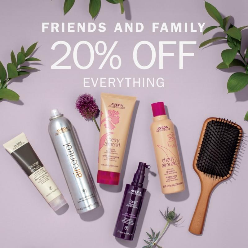 FRIENDS AND FAMILY 20% EVENT from Aveda