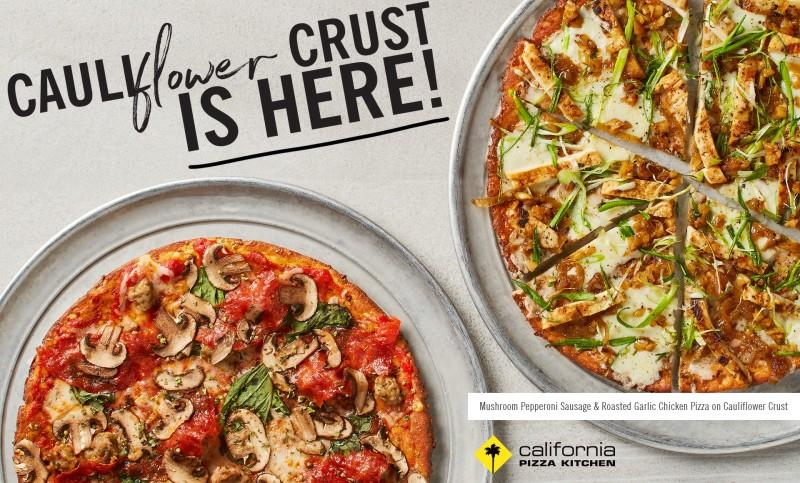 Cauliflower Crust is Here! Only at California Pizza Kitchen.
