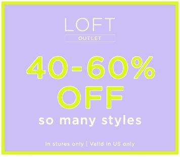 40-60% Off from Loft Outlet