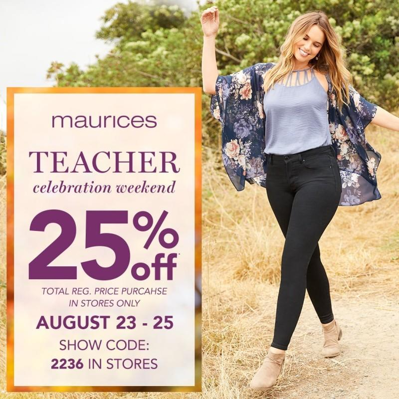 Teacher Celebration Weekend 25% Off Total Purchase from maurices
