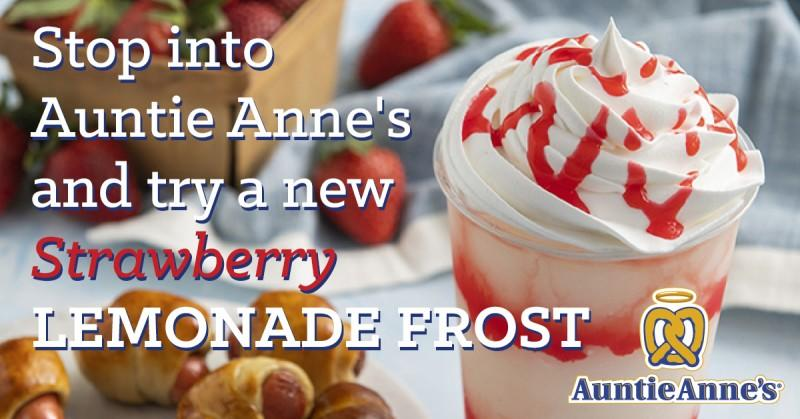 Stop into Auntie Anne's and try a new Strawberry Lemonade Frost! from Auntie Anne's
