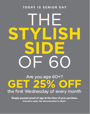 Are you age 60+? GET 25% OFF the first Wednesday of every month from Lord & Taylor
