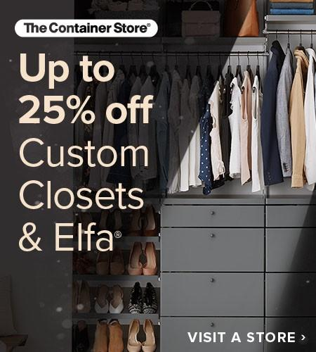 Up To 25% Off Custom Closets Sale from The Container Store