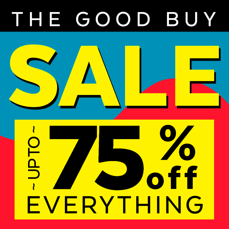 The Good Buy Sale - Extended!