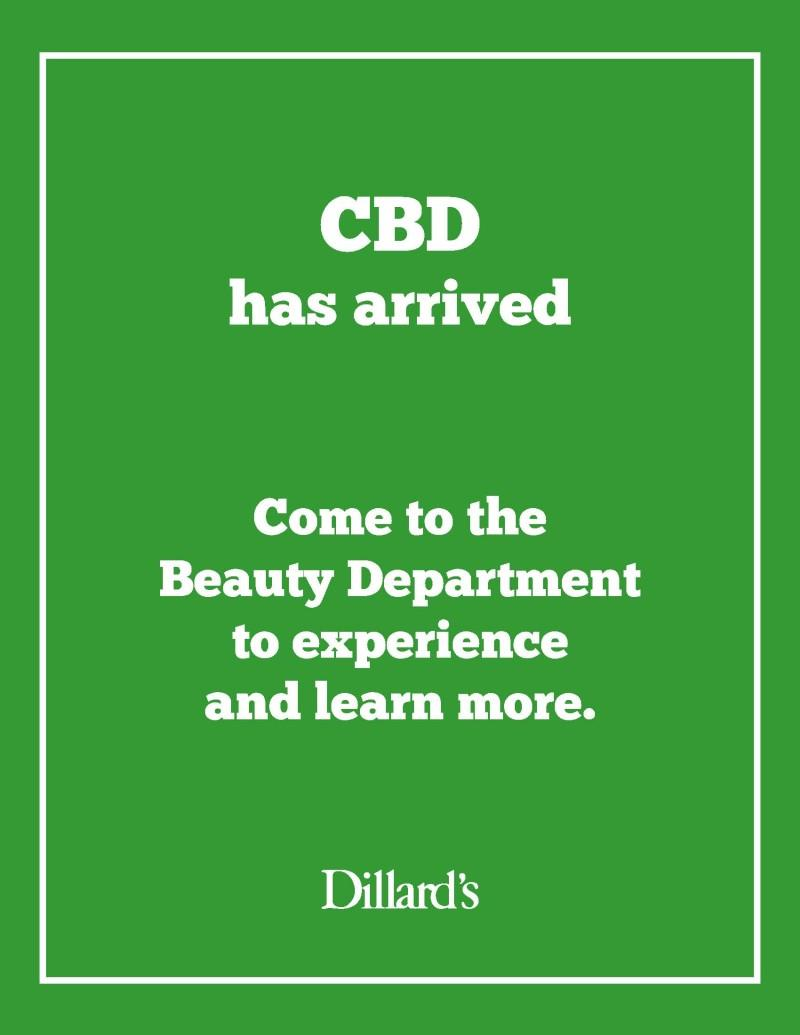 CBD Has Arrived! from Dillard's