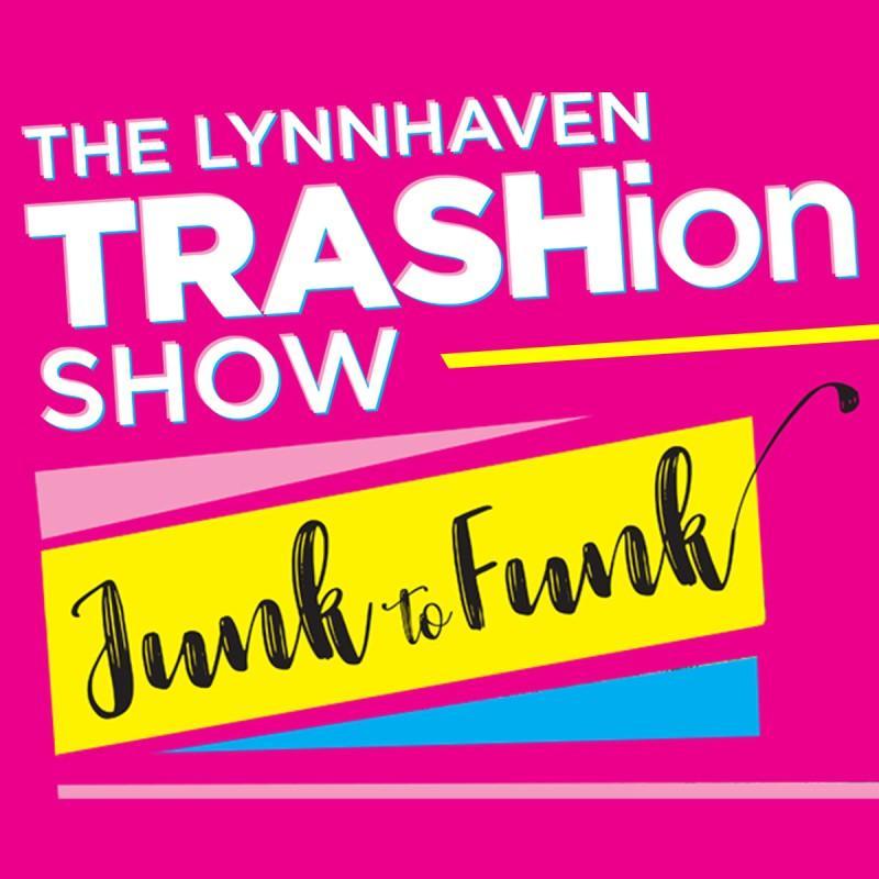 The Lynnhaven TRASHion Show
