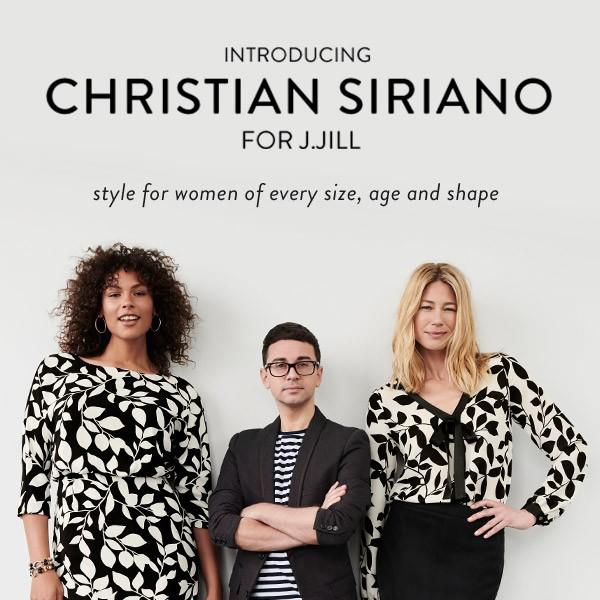 We're excited to introduce Christian Siriano for J.Jill* from J.Jill