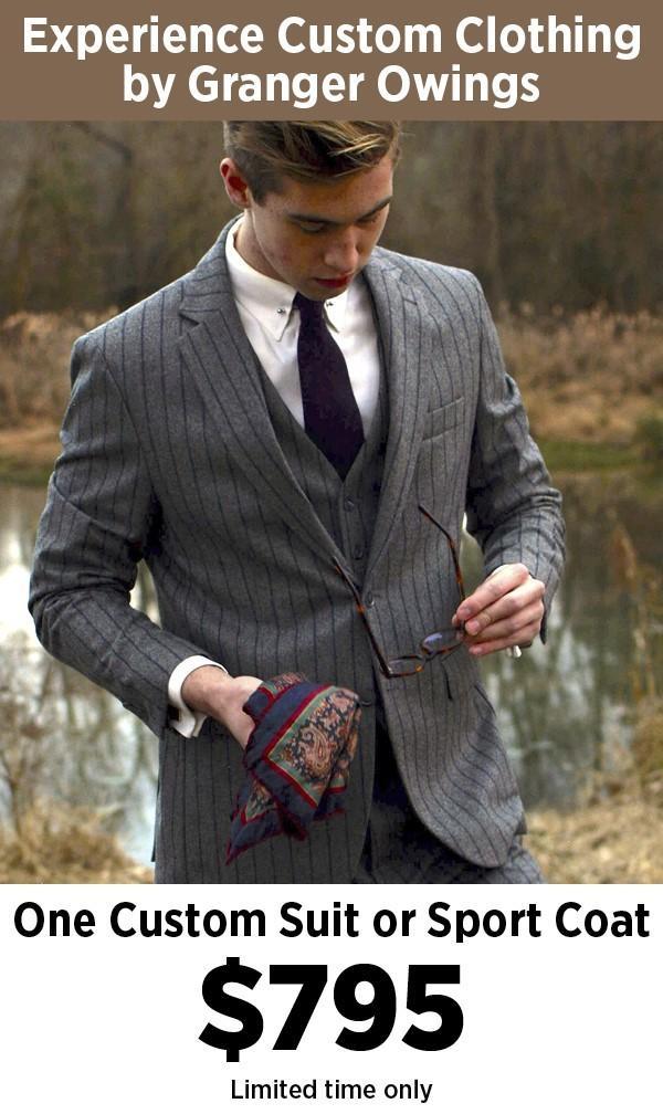 1 Custom Suit or Sport Coat, $795