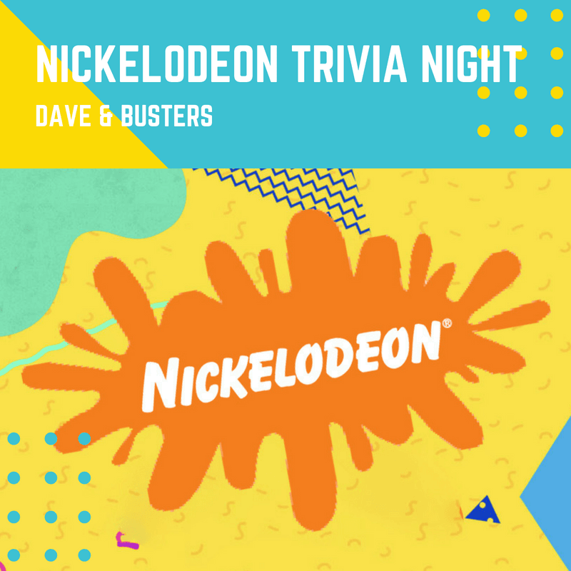 Nickelodeon Trivia Night Dave & Busters