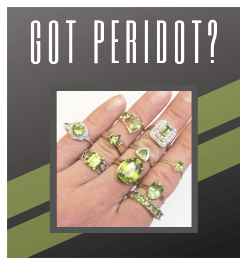 Celebrate your Birth Month with special pricing to restyle any of your Peridot pieces! from Orloff Jewelers