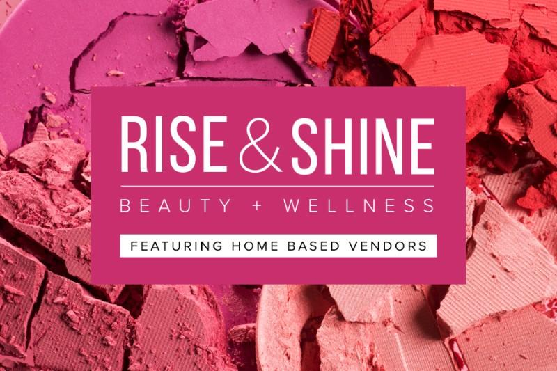 Rise & Shine logo with a background of makeup