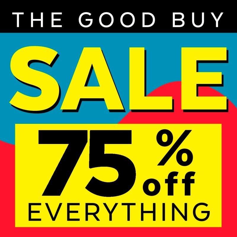 THE GOOD BUY SALE!