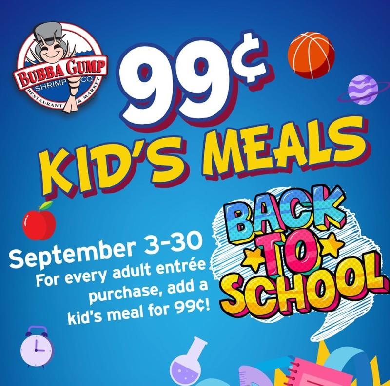 99cents Kid's Meals from BUBBA GUMP SHRIMP CO.