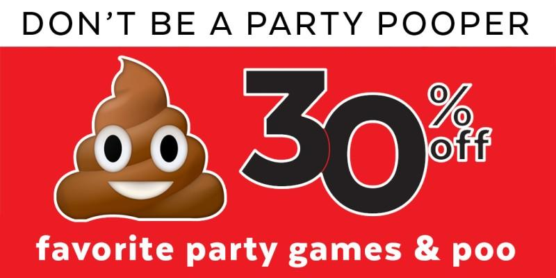 30% off Favorite party games & Poo