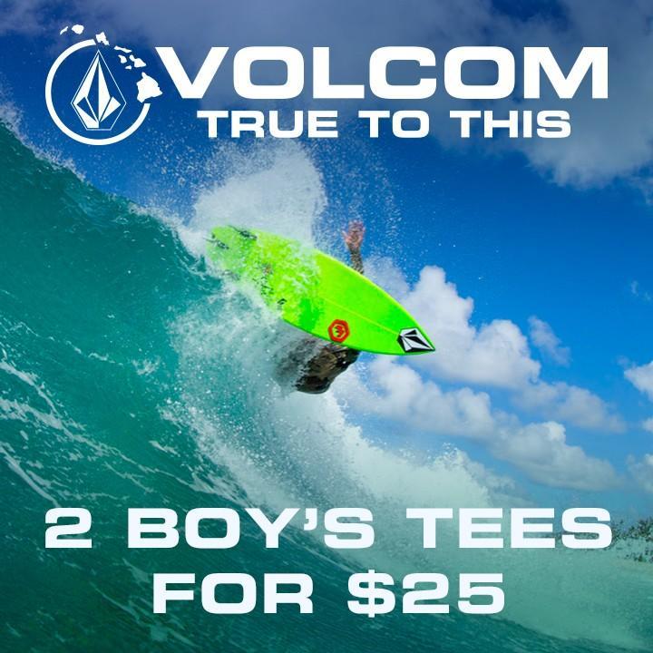 Boy's Volcom Tees 2 for $25 from Hawaiian Island Creations