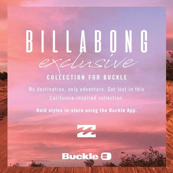 The Billabong Exclusive Collection Now Available! from Buckle
