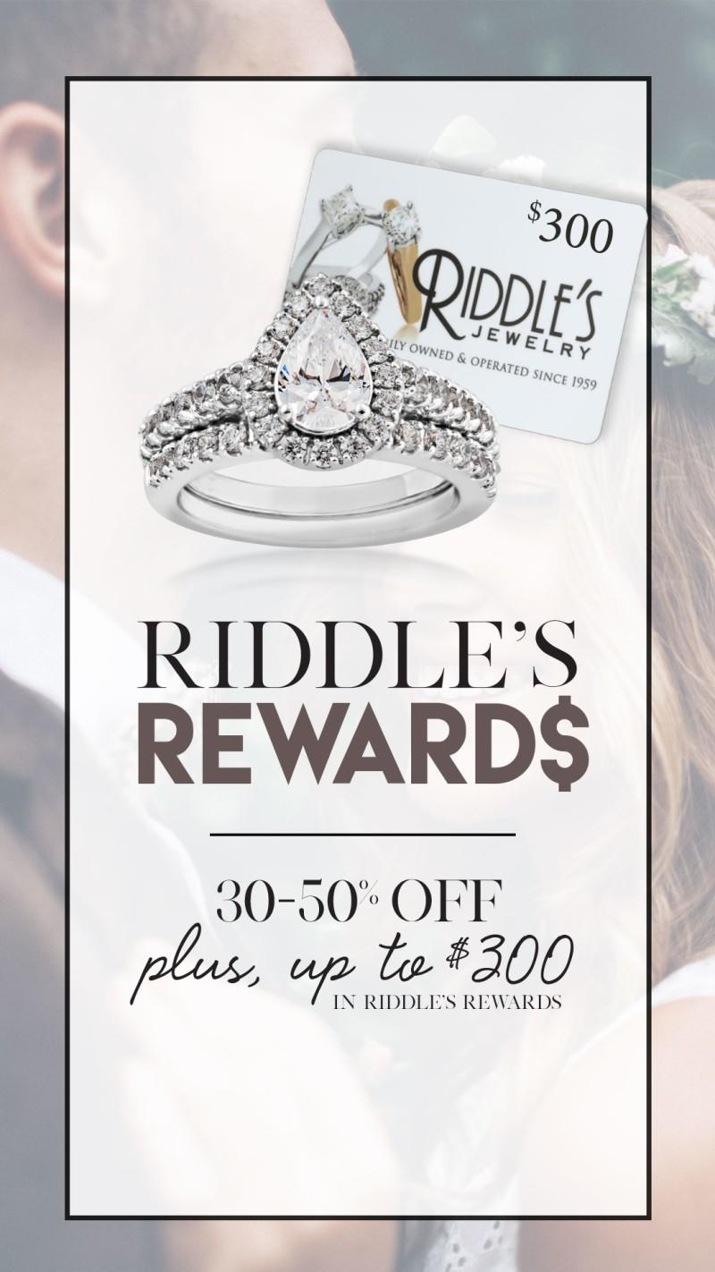Riddle's Rewards 30-50% Off from Riddle's Jewelry