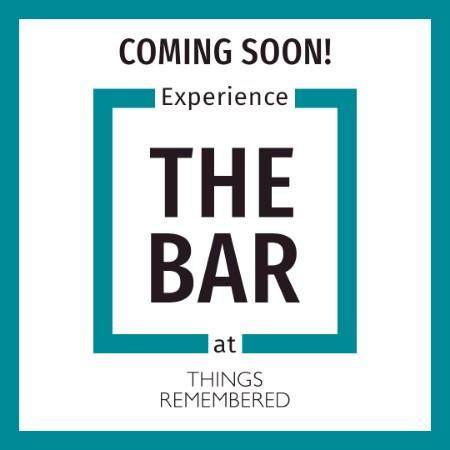 "Things Remembered Grand Unveiling of ""The Bar"""