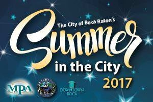 The City of Boca Raton's Summer in the City 2017